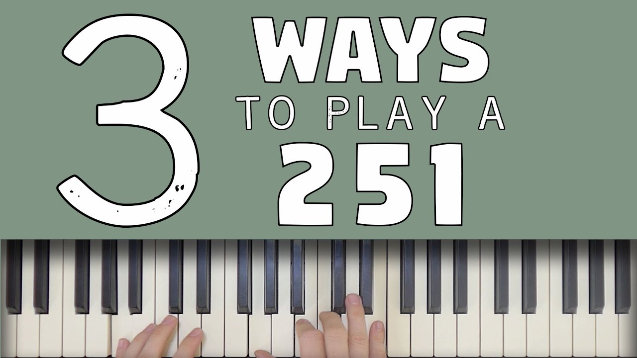 Download 3 Ways To Play a 251