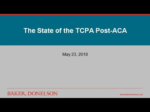 The State of the TCPA Post-ACA