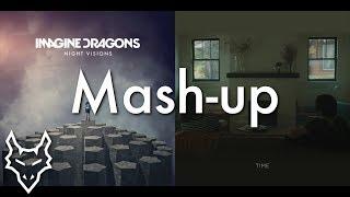 Time Demons - Imagine Dragons and NF | Mashup