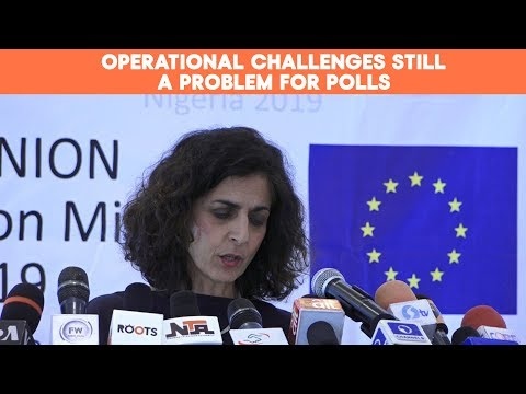 EU Observer Mission: Elections In Nigeria Marred By Serious Operational Challenges