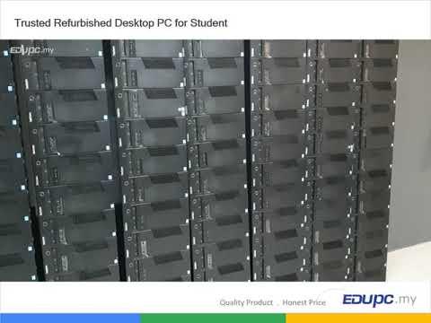 EDUPC.my Trusted Refurbished Desktop PC for Student