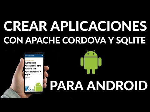 Cómo Crear Aplicaciones para Android con Apache Cordova y SQlite