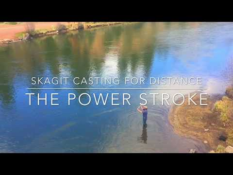 How to Skagit Cast for More Distance and Power