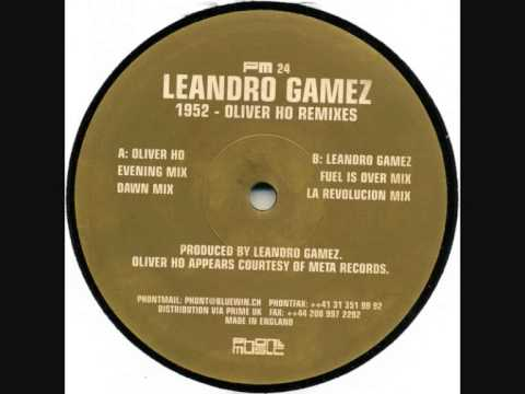 Leandro Gamez - 1952 (Oliver Ho Remixes)