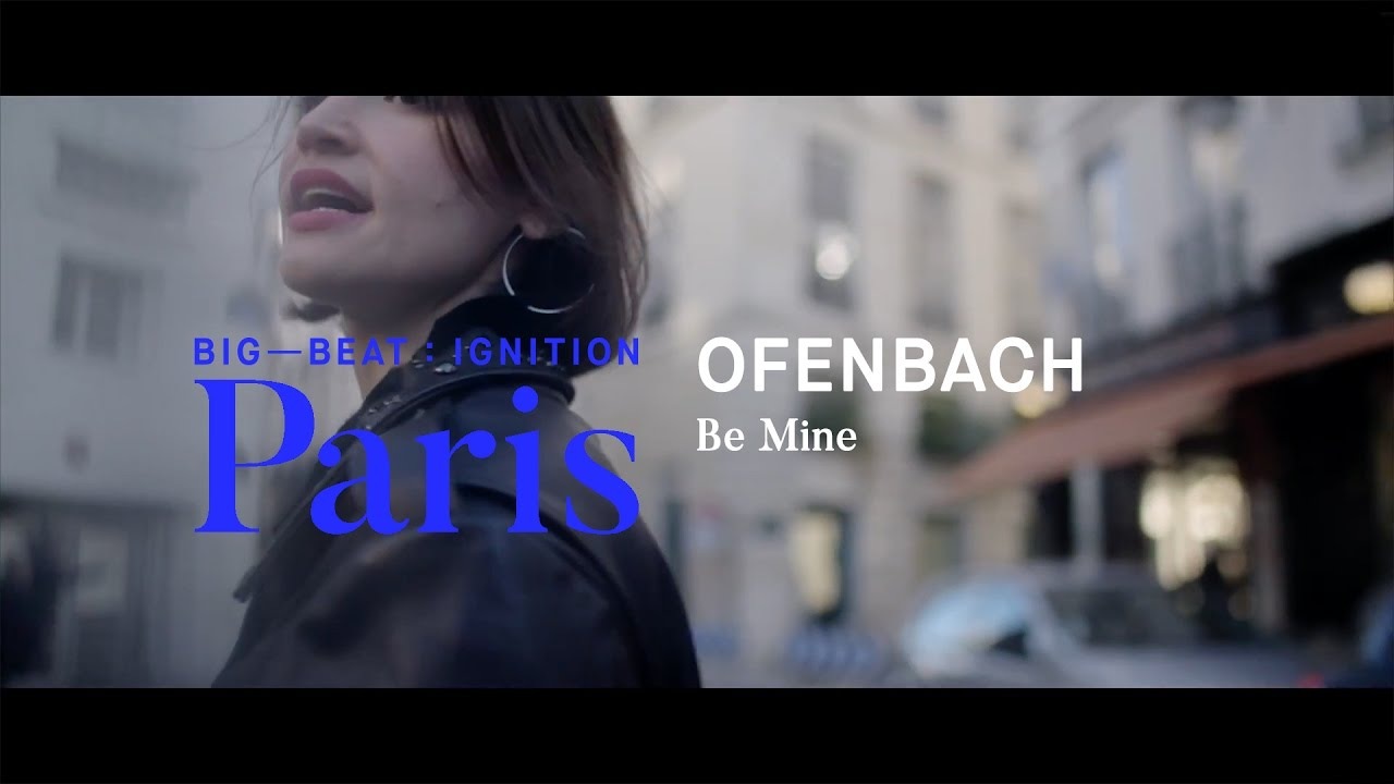 ofenbach be mine gratuit