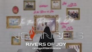 No Angels - Rivers of Joy (Celebration Version) (Official Lyric Video)