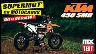 450 KTM SMR : SUPERMOTARD en Motocross ? On a détesté !