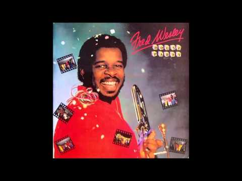 Fred Wesley  -  House Party