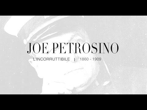 Joe Petrosino - The incorruptible