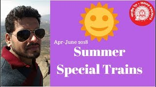 Summer Special Trains (Apr-Jun 2018) | K3 Guru - Travel