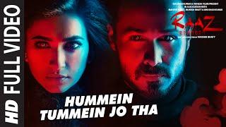 Hummein Tummein Jo Tha Video Song HD Raaz Reboot | Emraan Hashmi, Kriti Kharbanda, Gaurav Arora