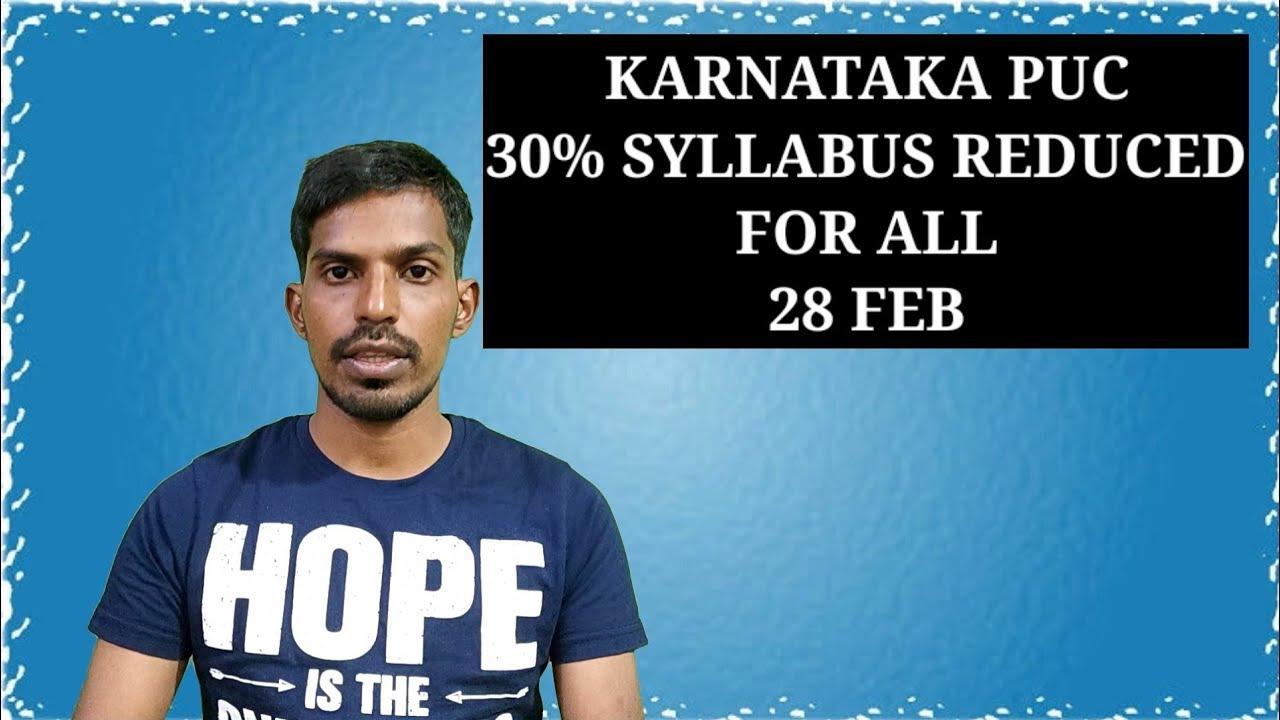 KARNATAKA PUC 30% SYLLABUS REDUCED FOR ALL