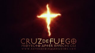 "Free After Effects Template: ""Cruz de Fuego"" / By REYES Digital"