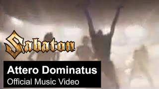 SABATON - Attero Dominatus (OFFICIAL MUSIC VIDEO)