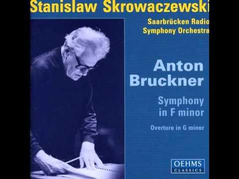 Bruckner - Symphony in F (No. 00) [Stanisław Skrowaczewski, Saarbrücken Radio Symphony Orchestra]
