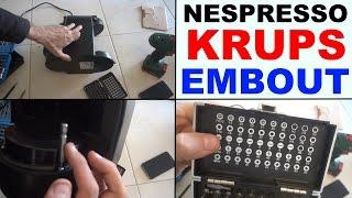nespresso krups comment ouvrir demonter devisser embout specifique pour Krups XN2003 Essenza