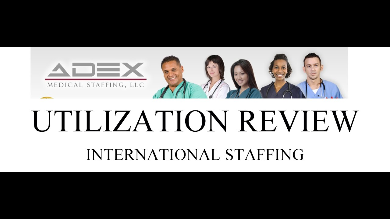 Adex Utilization Review Staffing Web Youtube