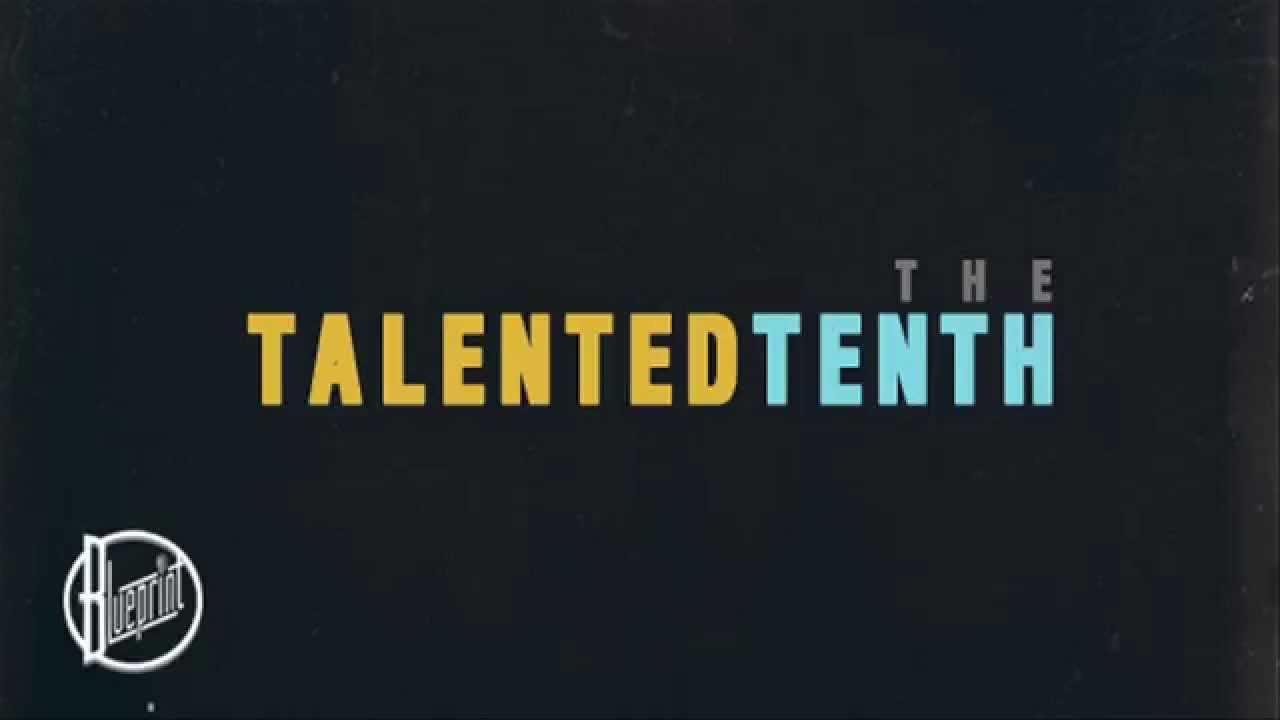 Blueprint the talented tenth audio youtube blueprint the talented tenth audio malvernweather Image collections