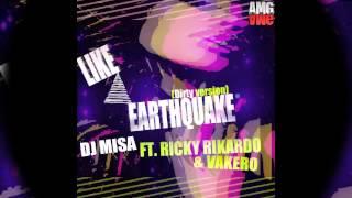 Like A Earthquake - DJ Misa Ft