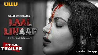 Laal Lihaaf | Ullu Originals I Official Trailer I Releasing on  23rd April
