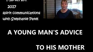 A Young Man's Advice to His Mother from Afterlife