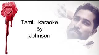 Pillai nila karaoke by Johnson