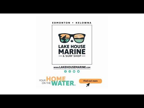 Coming to Edmonton & Kelowna - March 2021   Lake House Marine in Edmonton & Kelowna