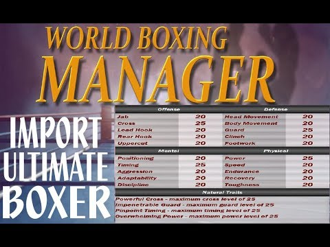 World Boxing Manager Make The Ultimate Boxer