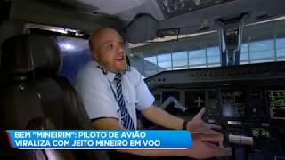 Piloto de avião viraliza com sotaque mineiro em voo