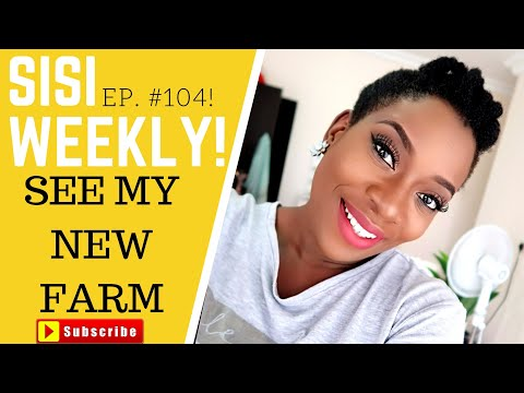 BLOGGER TURNED FARMER | LIFE IN LAGOS | SISI WEEKLY EP 104