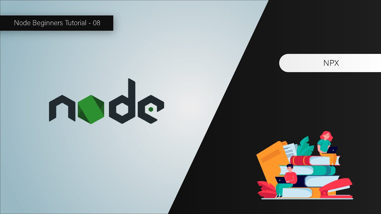 How To Use NPX In Node - Node For Beginners