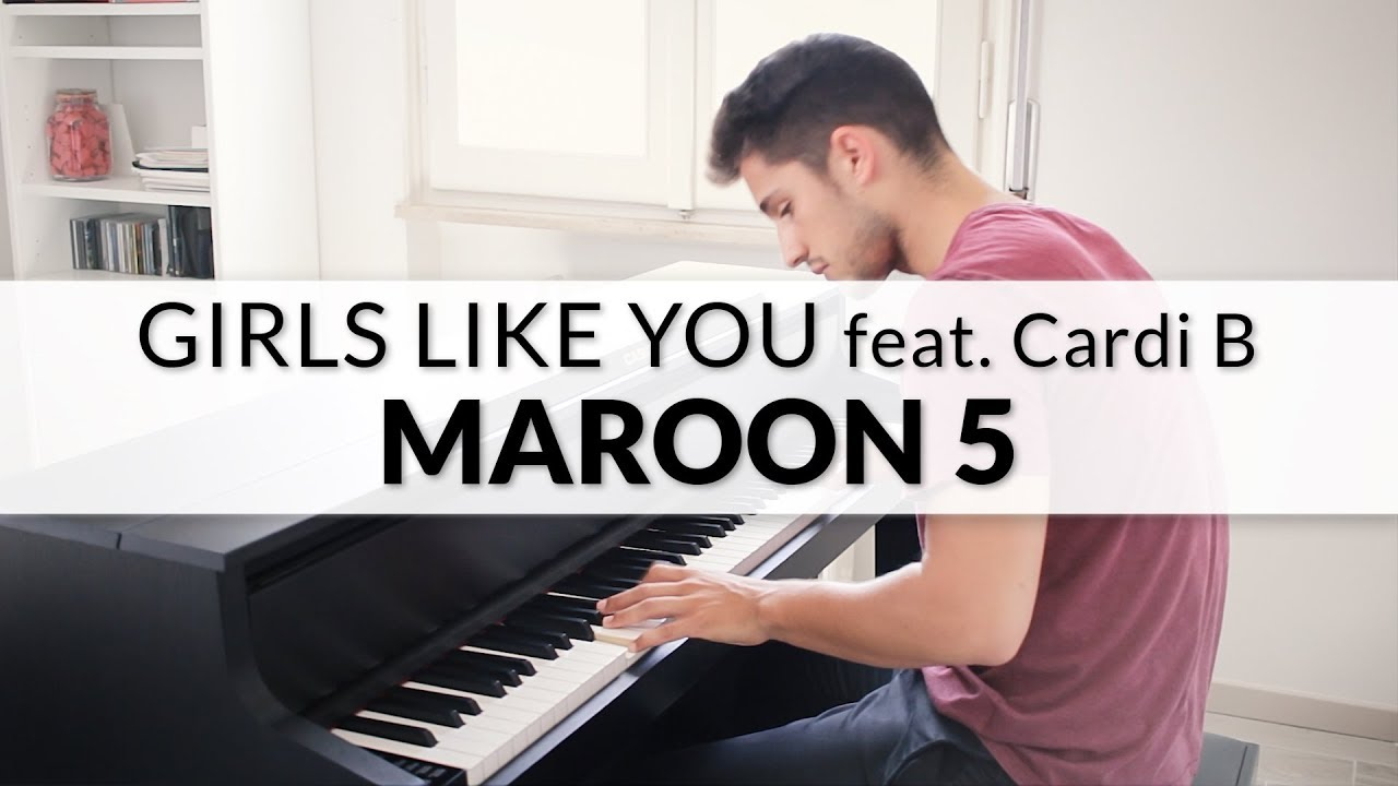 maroon-5-girls-like-you-feat-cardi-b-piano-cover-francesco-parrino