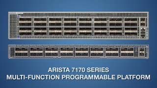 Arista 7170 Series Multi-function Programmable Pla ...