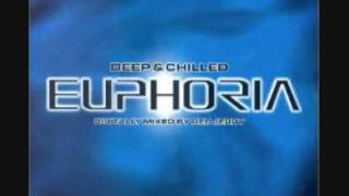 Euphoria Deep & Child - BBE   seven days and one week