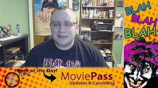 E.10 The Rantist - Movie Pass Update and Cancelling