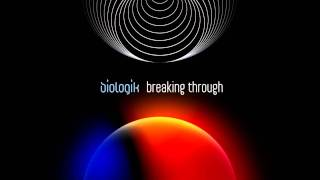 Biologik - Breaking Through (Alveol Remix)