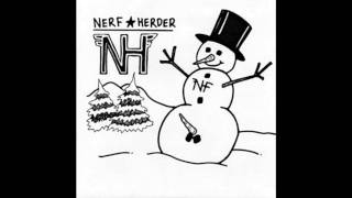 Watch Nerf Herder Deck The Halls video