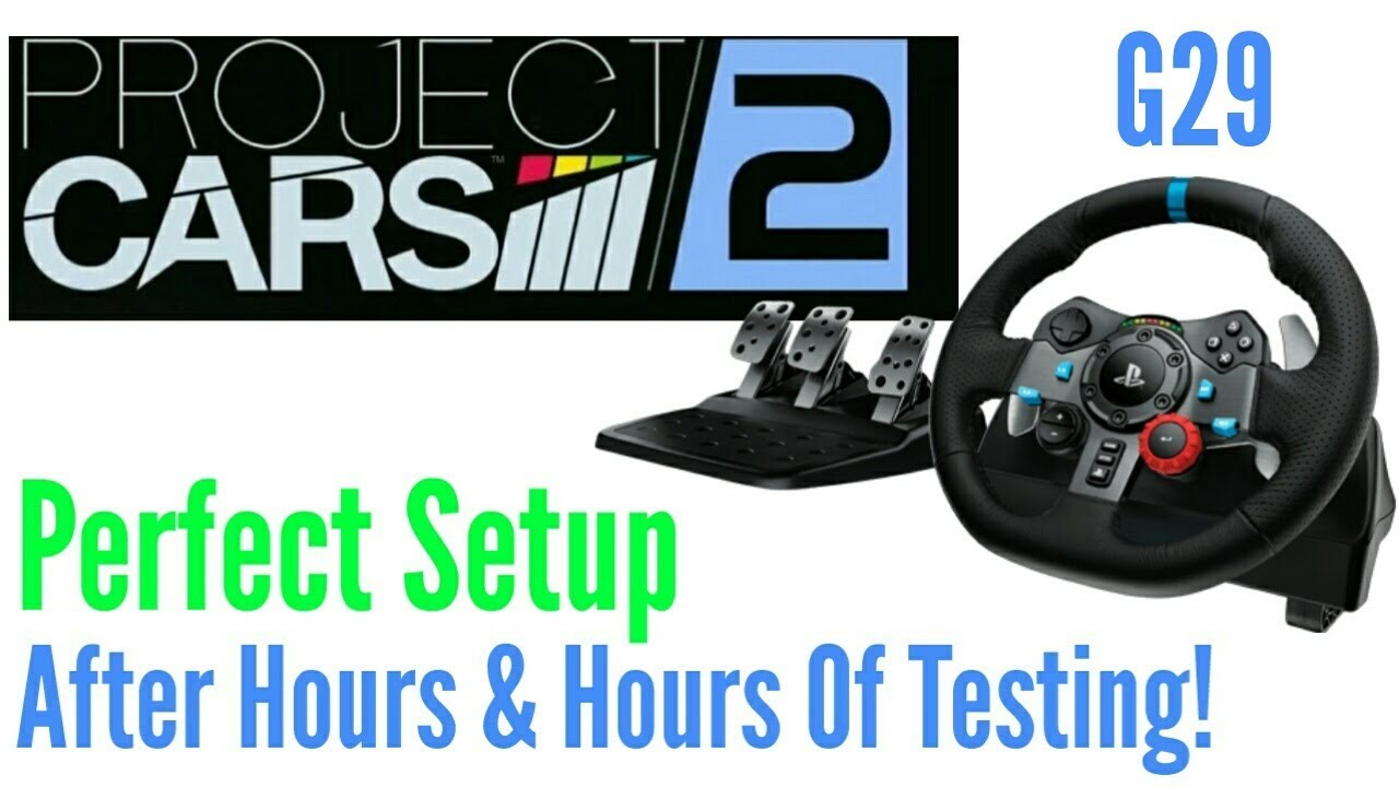 70c10b80ab1 Project CARS 2 Logitech G29 Settings That Work! FULL Setup After Hours Of  Testing! Ps4 Hack
