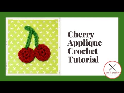 Cherry Applique With Bonus Chart Reading Tutorial Youtube