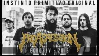 ProAgressioN - Instinto primitivo original (Adelanto ECDQBLV)