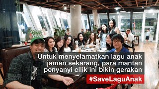 Gerakan #SaveLaguAnak Dari Para Mantan Penyanyi Cilik