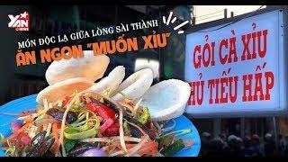 Món ngon độc lạ giữa Sài Gòn: Gỏi cà xỉu, Hủ tiếu hấp ngon mê say