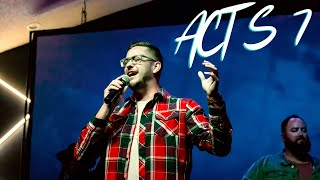 Acts 7 | When The Truth Costs You Everything