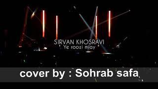 Sirvan khosravi _ ye ruzi miay _ live _ instrumental