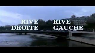 Rive Droite, Rive Gauche, 1984, trailer