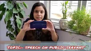 RIS    GRADE:- 3RD & 4TH    TOPIC:- SPEECH ON PUBLIC SERVANT   