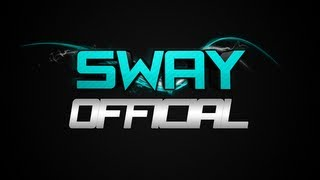 Official Sway Intro