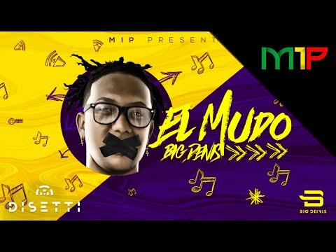Big Deivis - El Mudo - Audio Oficial