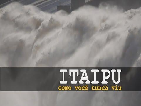 Itaipu como você nunca viu [1]