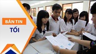 Xét tuyển đại học: Thí sinh nên nhớ điều này! | VTC1